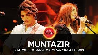 Download Danyal Zafar & Momina Mustehsan, Muntazir, Coke Studio Season 10, Episode 1. 3Gp Mp4