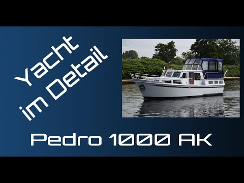 Pedro 1000 AK Präsentation - Yacht im Detail (walkthrough) - steal motor boat presentation