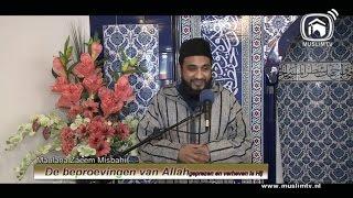 Uitzending 134: Maulana Zaeem  de beproevingen van Allah