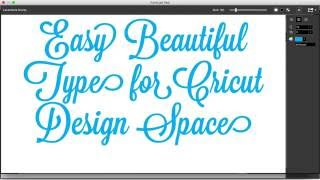 Easy Beautiful Text for Cricut Design Space