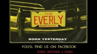 Watch Everly Brothers Born Yesterday video