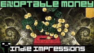 Indie Impressions - Exoptable Money