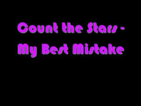 Count The Stars - My Best Mistake