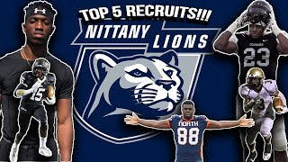 Is Penn State Now A Playoff Team?!?- Penn State's Top 5 Recruits 2017-2018
