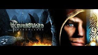 Прохождение игры ravensword shadowlands на андроид видео