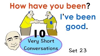 10 Very Short Conversations | Set 23 | Easy English Conversation Practice | ESL | EFL