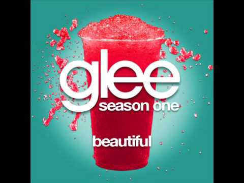 Glee Cast - Beautiful