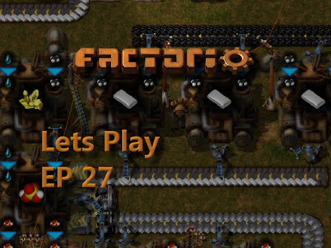 Factorio Ep27 - Oil Production Problems - Lets Play