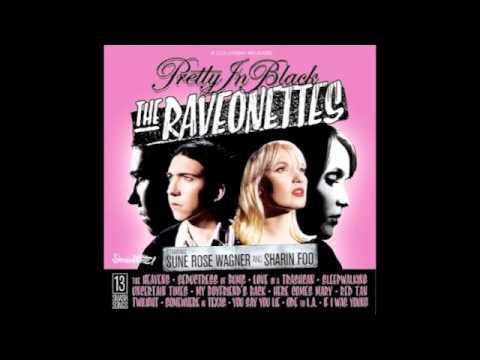 Raveonettes - The Heavens