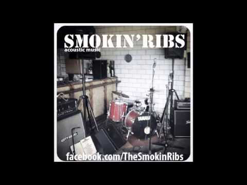 Smokin Ribs - Just Cause Just Cant See The Sun