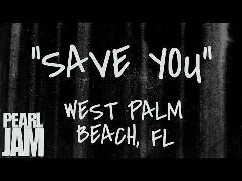 """Save You"" (Audio) - Live In West Palm Beach, FL (4/11/2003) - Pearl Jam Bootleg"
