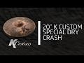 """Zildjian Sound Lab - 20"""" K Custom Special Dry Crash"""