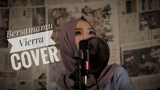 Download lagu Bersamamu - Vierra COVER [ Lisa Mariyani ] gratis