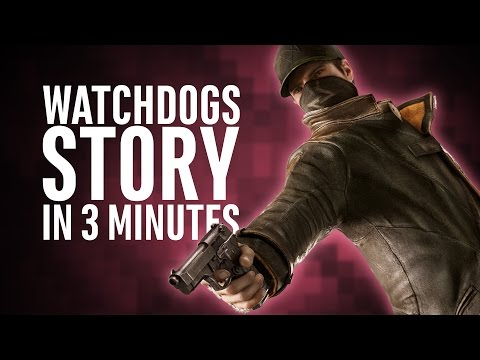 Watchdogs Story | Everything you need to know | In 3 minutes