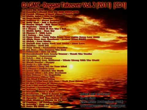 DJ GMC - Reggae Takeover Vol. 2 [CD1/2] Official Mixtape (80min Mix) Music Videos
