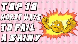 Top 10 Worst Ways to Fail a Shiny Pokemon