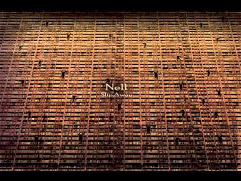 Nell 넬 - 1. The Ending (Slip Away)