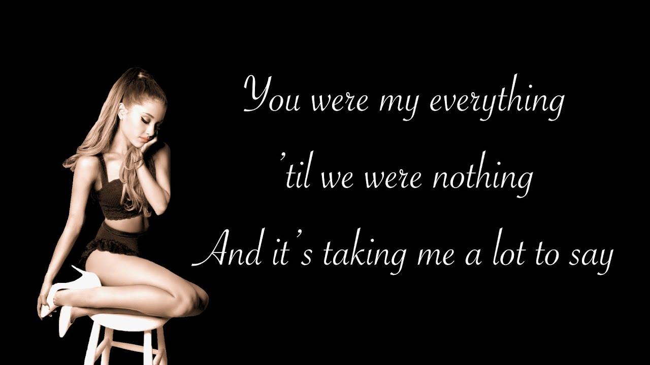 Ariana Grande - My Everything Lyrics | MetroLyrics