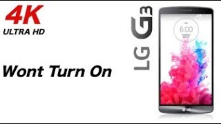 Lg G3 S Will Not Turn On or Charge