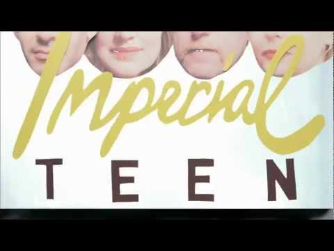 Imperial Teen - Runaway