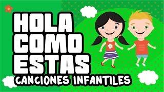 download lagu Hola Como Estás - Canciones Infantiles gratis