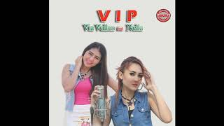 VIP - Via Valen Feat Nella