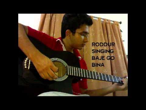 Roddur Singing Baje Go Bina