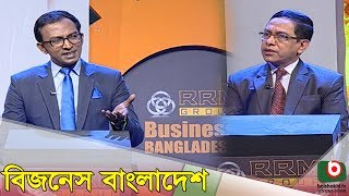 Talk Show | Business Bangladesh EP-73 | Private Bank's Role in Economic Development of BD