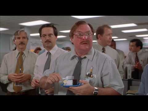 Office Space (1999) - Milton Cake Scene