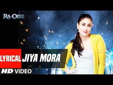 Jiya Mora With Lyrics | Ra.One | ShahRukh Khan, Kareena Kapoor