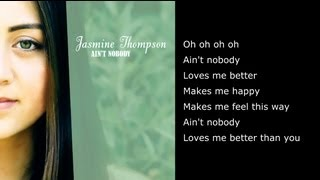 Ain'tody - Chaka Khan (Cover By Jasmine Thompson) - Full Version with Lyrics