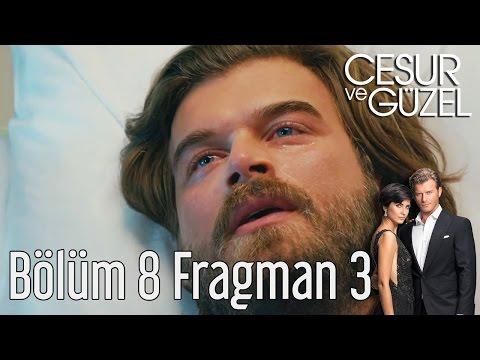 Cesur ve Güzel 8. Bölüm 3. Fragman