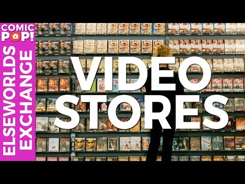 VIDEO STORES | Elseworlds Exchange