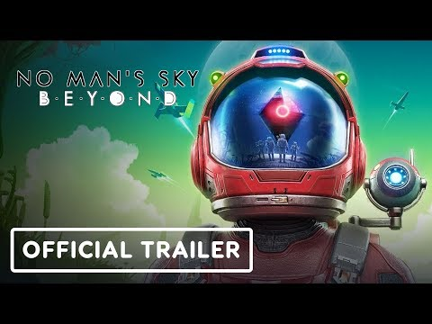 No Man's Sky: Beyond - Official Release Date Trailer