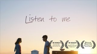 Listen To Me - Short Film