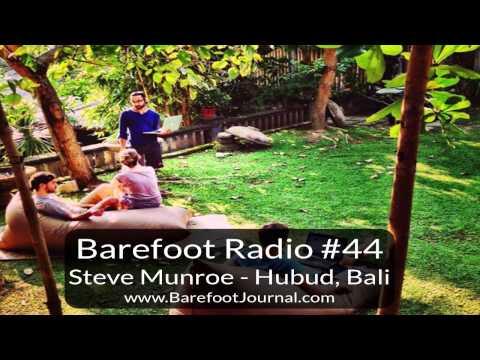 Steve Munroe - Hubud Bali (Barefoot Radio 44)