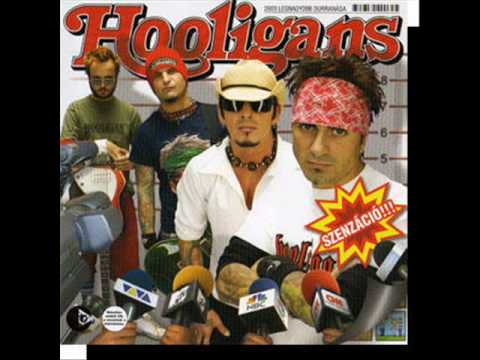 Hooligans - Hol A Nő