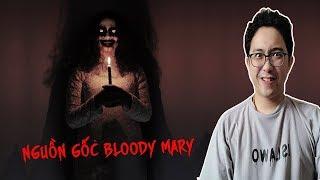 Ai cũng biết Nghi thức gọi hồn Bloody Mary - Vậy bà ta THẬT SỰ là ai ?
