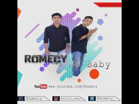 ROMECY - No Baby [ Official Music Video ]