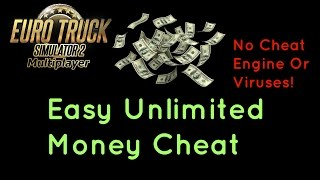Euro Truck Simulator 2 Money Cheat Without Cheat Engine 2017 (Works With Multiplayer Too)