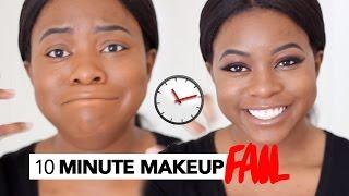 10 Minute Makeup Challenge (FAIL)