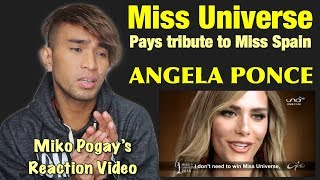 Miss Universe pays tribute to Miss Spain Angela Ponce (Miko Pogay's Reaction Video)