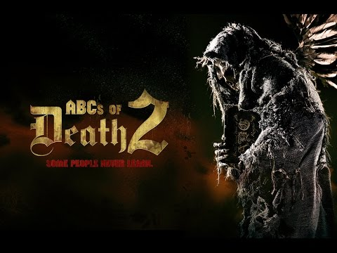 The ABC's of Death 2 - Trailer
