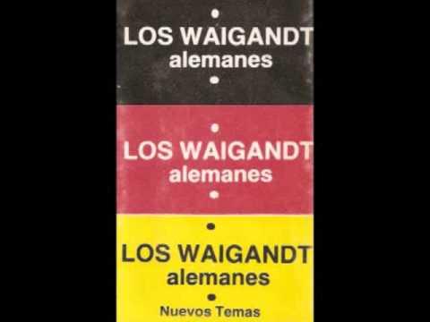 Los Waigandt - Alemanes (1984) -disco entero-