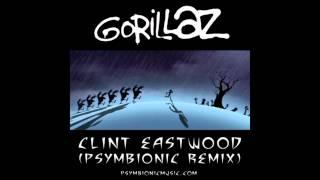 Gorillaz - Clint Eastwood (Psymbionic Remix) :: Dubstep / Drumstep