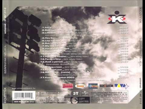 Kozmix - Kozmix A Házban 2003
