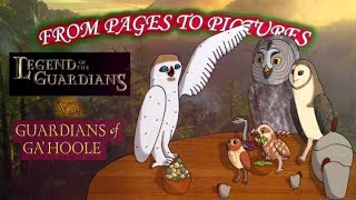 From Pages to Pictures: Legend of the Guardians vs. Guardians of Ga'Hoole