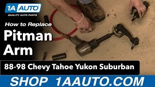 How to Replace Pitman Arm 95-00 Chevy Tahoe [PART 1]