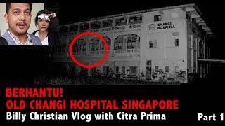 Nginep di Area Old Changi Hospital Yang Angker. Citra Prima & Billy Christian Vlog #1