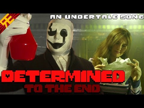 Determined to the End: An Undertale Song